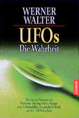 UFOs. Die Wahrheit.