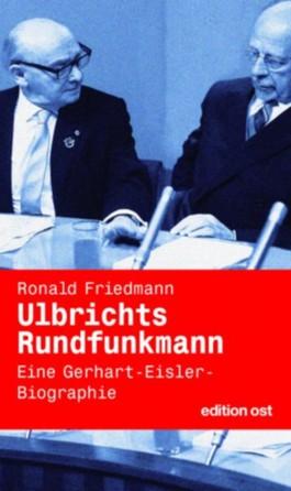 Ulbrichts Rundfunkmann