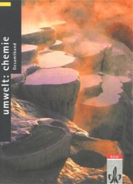 Umwelt: Chemie - Neubearbeitung / Ausgabe für Nordrhein-Westfalen / Gesamtband 7.-10. Schuljahr, Schülerbuch