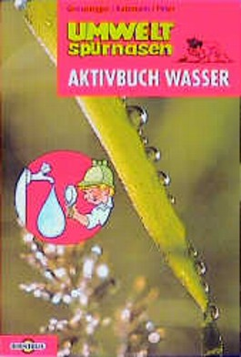 Umweltspürnasen, Aktivbuch Wasser