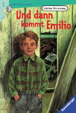 Und dann kommt Emilio