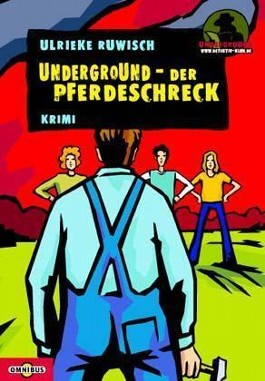 Underground - Der Pferdeschreck