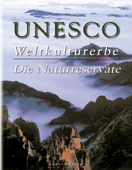 Unesco Weltkulturerbe, Die Naturreservate