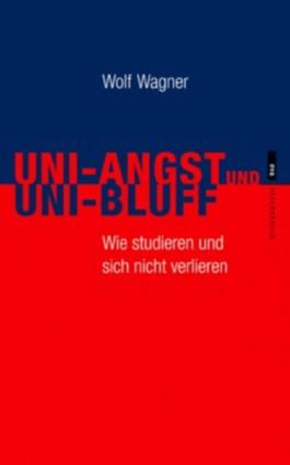 Uni-Angst und Uni-Bluff