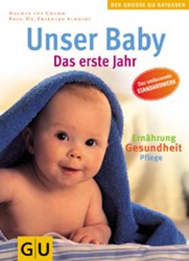 Unser Baby (Der große GU-Ratgeber)