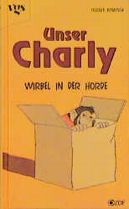 Unser Charly, Wirbel in der Horde