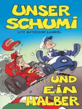 Unser Schumi und ein Halber