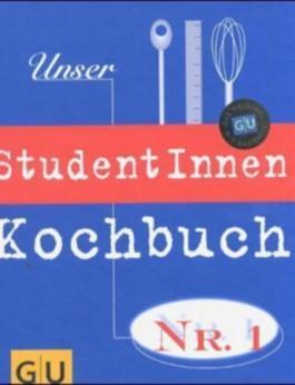 Unser StudentInnen-Kochbuch Nr.1