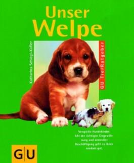 Unser Welpe (GU TierRatgeber)