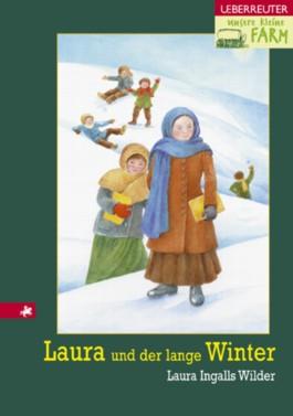 Unsere kleine Farm / Laura und der lange Winter