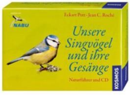 Unsere Singvögel und ihre Gesänge, m. Audio-CD