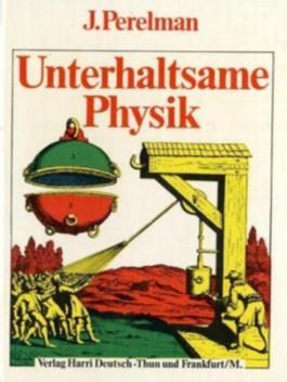 Unterhaltsame Physik