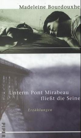 Unterm Pont Mirabeau fließt die Seine. Wenn der Morgen dämmert