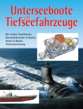 Unterseeboote und Tiefseefahrzeuge