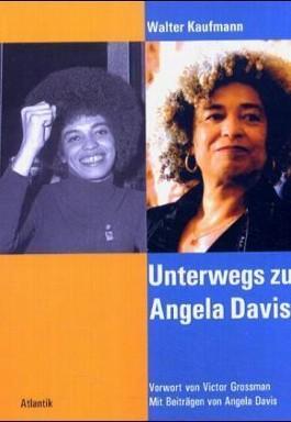 Unterwegs zu Angela Davis