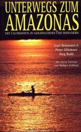 Unterwegs zum Amazonas