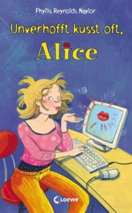 Unverhofft küsst oft, Alice