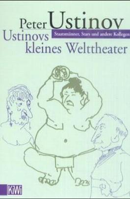 Ustinovs kleines Welttheater