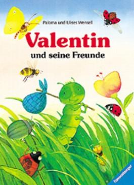 Valentin und seine Freunde