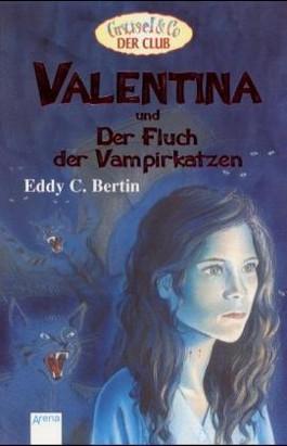 Valentina und der Fluch der Vampirkatzen