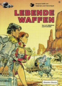 Valerian & Veronique, Band 14: Lebende Waffen