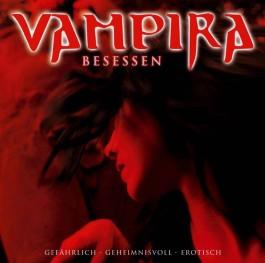 Vampira 03. Besessen