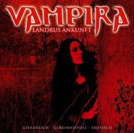 Vampira 04. Landrus Ankunft