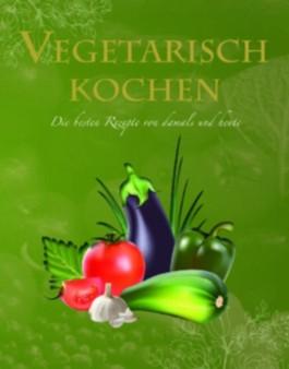Ultimate Cooking: Vegetarisch
