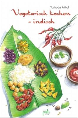 Vegetarisch kochen - indisch