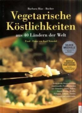 Vegetarische Köstlichkeiten aus 40 Ländern der Welt