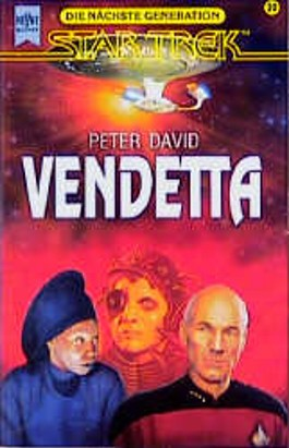 Vendetta. Star Trek. Raumschiff 'Enterprise'. Die nächste Generation.