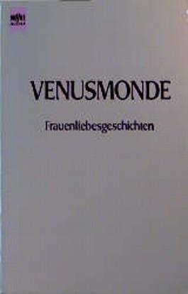Venusmonde. Frauenliebesgeschichten.