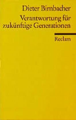 Verantwortung für zukünftige Generationen
