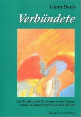 Verbündete. Ein Handbuch für Partnerinnen und Partner sexuell mißbrauchter Frauen und Männer