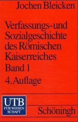 Verfassungsgeschichte und Sozialgeschichte des Römischen Kaiserreiches. Tl.1