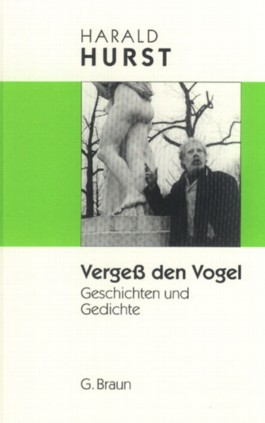 Vergess den Vogel