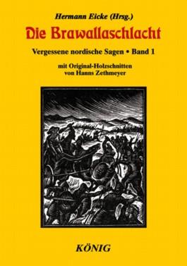 Vergessene nordische Sagen / Die Brawallaschlacht