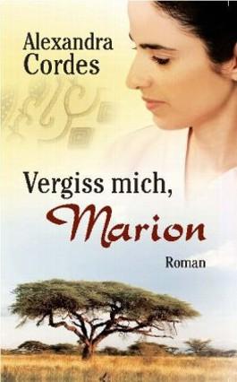 Vergiss mich, Marion