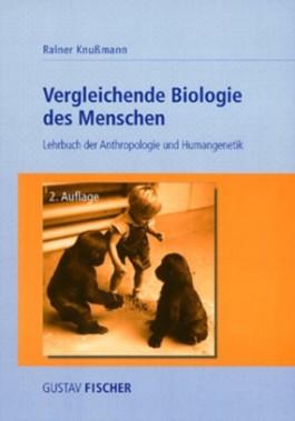Vergleichende Biologie des Menschen