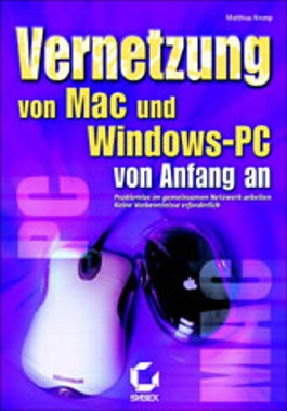 Vernetzung von Mac und Windows-PC von Anfang an