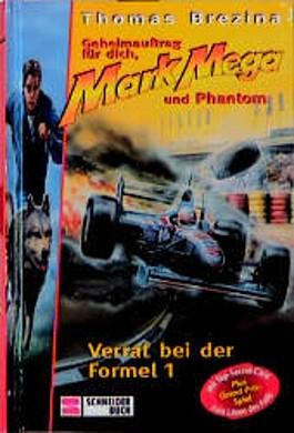 Mark Mega - Verrat bei der Formel 1