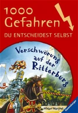 Verschwörung auf der Ritterburg