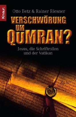 Verschwörung um Qumran?