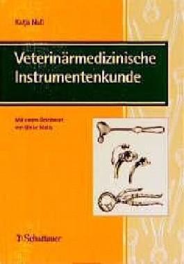 Veterinärmedizinische Instrumentenkunde