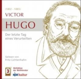Victor Hugo - Der letzte Tag eines Verurteilten