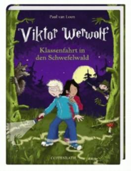 Viktor Werwolf (Bd. 2) - Klassenfahrt in den Schwefelwald