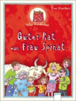Villa Wunderbar - Guter Rat von Frau Spinat