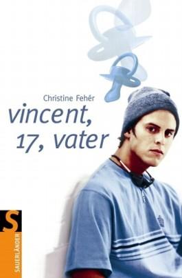 Vincent, 17, Vater