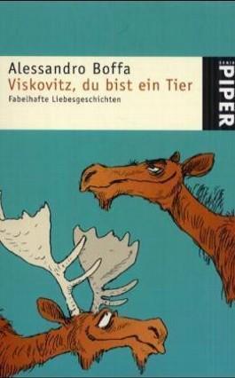 Viskovitz, du bist ein Tier