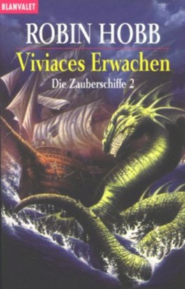 Viviaces Erwachen
